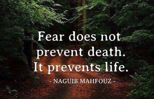 Fear-prevents-life_Mahfouz